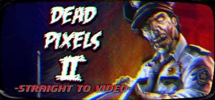 Логотип Dead Pixels II: Straight to Video