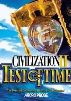 Sid Meier's Civilization 2: Test of Time