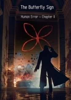 Постер The Butterfly Sign Human Error - Chapter 2