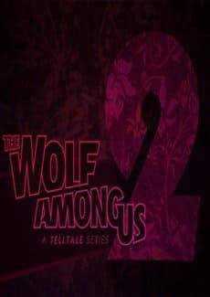 The Wolf Among Us Season 2