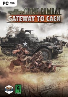 Close Combat Gateway to Caen