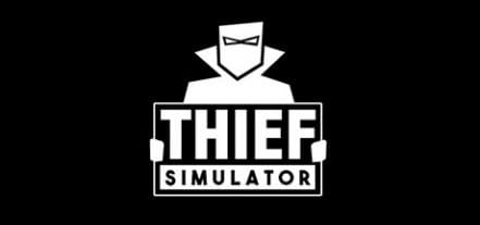 Логотип Thief Simulator