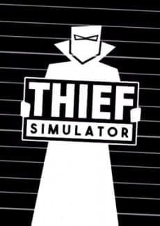 Постер Thief Simulator