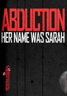 Abduction: Episode 1 Her Name Was Sarah