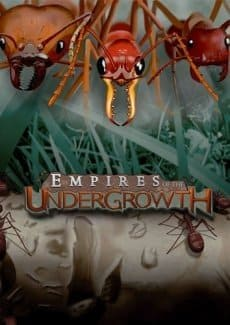Empires of the Undergrowt