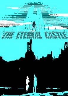 Постер The Eternal Castle [REMASTERED]