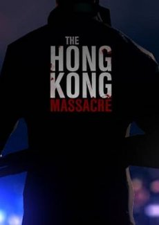 Постер The Hong Kong Massacre