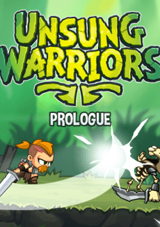 Unsung Warriors Prologue