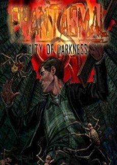 Phantasmal: City of Darkness