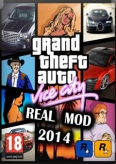Постер Grand Theft Auto Vice City - Real Mod 2014