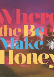 Постер Where the Bees Make Honey