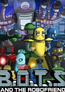 B.O.T.S. and the Robofriends