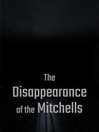 Disappearance of the Mitchells
