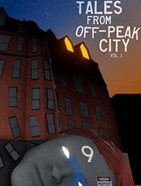 Tales From Off-Peak City Vol. 1